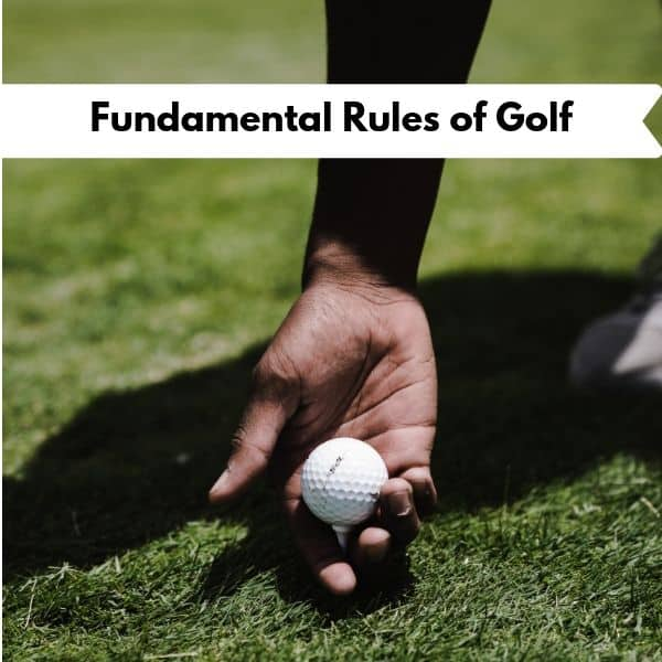 Fundamental Rules of Golf